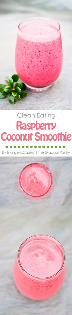 Clean Eating Recipes | Smoothie Recipes | Clean Eating Smoothies ~ https://www.thegraciouspantry.com