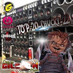 TOP-20-Chucky-22-BY DJ GILSON MAIA