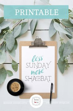 It's Sunday, in Israel it's the first day of the week and we all wish it was Shabbat! Shabbat Shalom! This funny poster can be printed and is a  cute addition to any Jewish household. Happy Shabbat y'all!