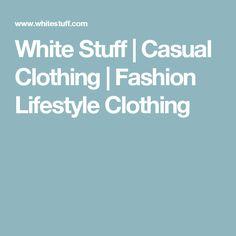 White Stuff | Casual Clothing | Fashion Lifestyle Clothing