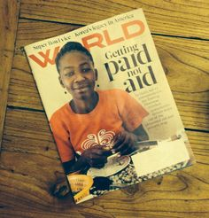 Papillon Enterprise in Haiti. Front cover and full article with World Magazine.