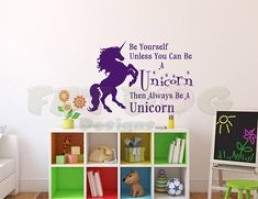 Unicorn Wall Decor, Always be yourself unless you can be a Unicorn, Girls Room Wall Decoration, Unicorn Wall Decal, Wall Sticker. Wall Art