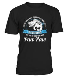 This Paw Paw Loves Fishing T-Shirt