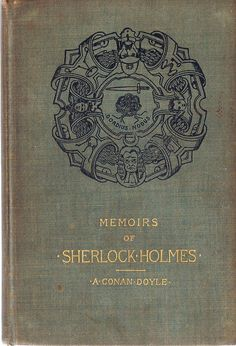 Memoirs of Sherlock Holmes    A.Conan Doyle..  Harper and Brothers Publishers.  New York and London  1894