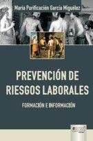 Prevención de riesgos laborales : formación e información / María Purificación García Miguélez