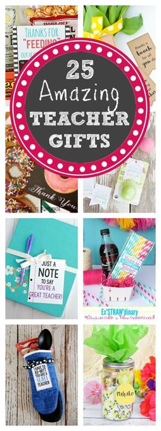 25 Amazing and Fun Teacher Appreciation Gifts that are perfect teacher gifts that they will love! #teacherappreciation #teachergifts #giftsforteachers