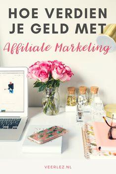 Hoe kan je geld verdienen door middel van Affiliate Marketing? #affiliatemarketing #bloggen #geldverdienen #makemoneyonline