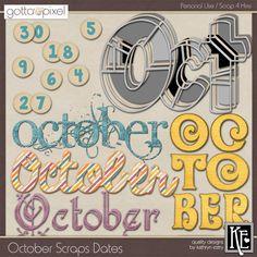 October Scraps Digital Scrapbook Dates. $2.99 at Gotta Pixel. www.gottapixel.net/