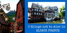 Alsace is an amazing region of France to visit. Located on the German/French border. From towns to chateau's 5 things not to miss in Alsace
