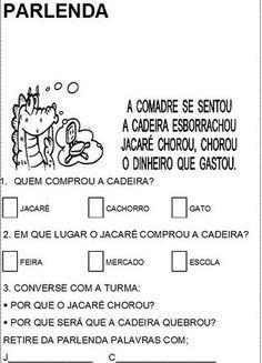 Fontes:http://pt.slideshare.net/ediclea/alfabetizacao-atividades120125162545phpapp02    http://educandocomsimplicidade.blogspot.com....