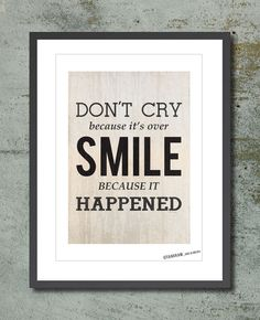 Wall Decor Poster Quote Dr Seuss Don T Cry Because It S Over