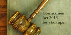 Don't find fault, find a remedy. Companies Act 2013 Visit https://www.legalraasta.com for any legal services and help in India.
