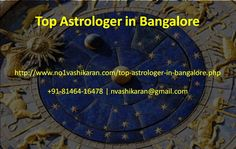 PT. Kanhia Lal is one of the Top Astrologer in Bangalore. He has really great knowledge in astrology. He can give you the best solutions of your life problems by astrology. Contact: +91 81464-16478. http://www.no1vashikaran.com/top-astrologer-in-bangalore.php #TopAstrologerinBangalore #TopAstrologyinBangalore #AstrologerinBangalore #BestAstrologerinBangalore