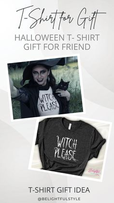 Witch Please Shirts | Halloween Gift for Friend | Gothic Halloween Shirts | Dark Punk Halloween Tee | Wicken Gift Tee | Black Goth Halloween