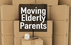 Moving Elderly Parents: When They Don't Want To #caregiver #seniors #elderly