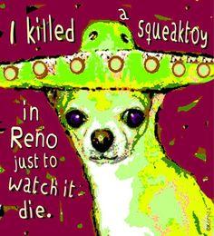 chihuahua cartoon | Killed a Squeaktoy - Funny Dog Chihuahua Sombrero | Rebecca Korpita