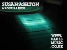 Susan Ashton  A rose is a rose