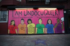 Julio Salgado's 'UndocuQueer Billboard' Explores Intersection Of LGBTQ And Undocumented Communities