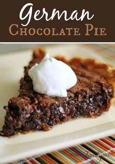 If you love German Chocolate as much as I do, this will be the most amazing pie you will ever eat!  I love the chocolate with the bits of pecans and coconut. via @favfamilyrecipz