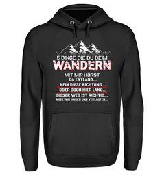 Berge - Wandern 5 Dinge T-Shirt Hoodies, Sweaters, Fashion, Mountains, Do Your Thing, Hiking, Moda, Sweatshirts, Sweater