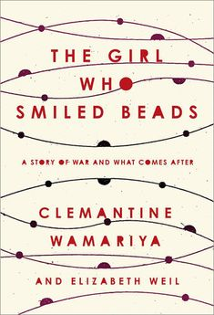 The Girl Who Smiled Beads | Penguin Random House Canada