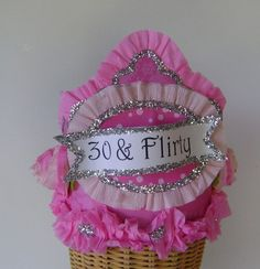 30th Birthday crown hat - 30 and Flirty
