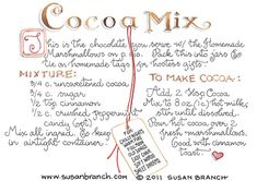 Cocoa Mix Susan Branch - this is the first recipe I've seen that did not have powdered milk. Old Recipes, Vintage Recipes, Refreshing Drinks, Yummy Drinks, Susan Branch Blog, Branch Art, Hot Chocolate Recipes, Chocolate Art, Food Illustrations