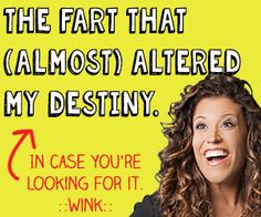The Fart That (Almost) Altered My Destiny | HaHas for HooHas