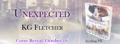 Romance Writer and Lover of Books...Vikki Vaught: Unexpected by KG Fletcher: Cover Reveal