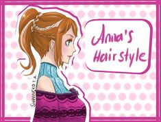 Anna's Hairstyle by ShaniNeko on deviantART