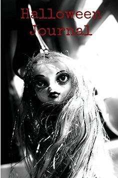 Voodoo Doll Halloween Journal Writing: 150 Beautiful Jour... https://www.amazon.com/dp/1539336778/ref=cm_sw_r_pi_dp_x_KL4tybY59D9KB