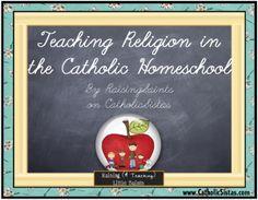 Teaching Religion in the {Catholic} Homeschool - Catholic Sistas