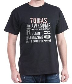 Great shirts and gifts for the tuba players in your life.