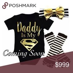 "🌺ARRIVING MONDAY - ""Daddy is My Superman"" 3pc Details to come....Like this listing to be notified of it's arrival. Matching Sets"