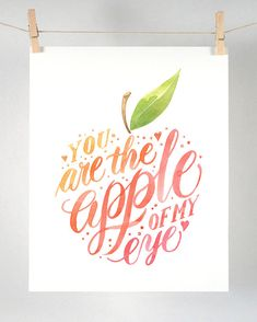 You Are the Apple of My Eye   Art Print of by FourWetFeet on Etsy