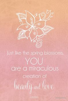 You Are A Miraculous Creation by CarlyMarie