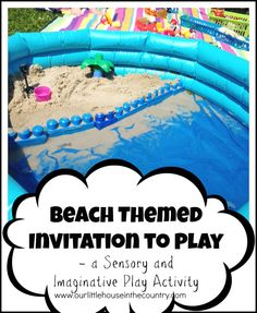 Beach themed Invitation to Play - Sensory and Imaginative Play- Our Little House in the Country #invitationtoplay #sensoryplay #imaginativeplay #summer #preschool #toddlers