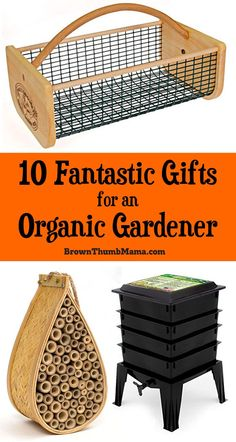 Gifts for an #organic #gardener should respect the natural ecosystem and tread lightly upon the earth. Here are 10 fantastic #gifts for the organic gardeners in your life.