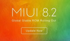 Xiaomi rolls out MIUI 8.2 Global Stable ROM [UPDATE]