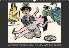 Kalender: Wolf-Dieter Pfenn ig: 12 Monate auf Papier über Amazon.de