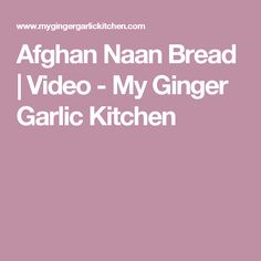 Learn to make Afghan Naan bread recipe with a video tutorial. This oval shaped wonderfully soft homemade naan bread is perfect for any kind of curry or stew. Homemade Naan Bread, Recipes With Naan Bread, Curry Side Dishes, Nigella Seeds, Wood Fired Oven, Garlic, Kitchen, Wood Burning Oven, Cooking