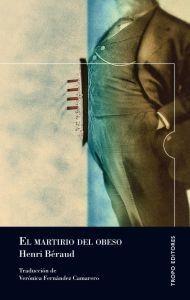 """Esta es la historia de un martirio amoroso. Una historia que arranca con una mujer que abandona a su marido, al sorprenderlo en brazos de otra, y arrastra en su huída al """"buen gordo"""". Henri Béraud la escribió en dos semanas y ganó el prestigioso Premio Goncourt. El martirio del obeso describe, con una alegría teñida de melancolía .. http://universolamaga.com/blog/el-martirio-del-obeso-de-henri-braud-reseas-universales…"""