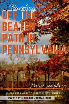 Off the Beaten Path in Pennsylvania. Cool and Hidden Places to Visit in Pennsylvania – Opting Out of Normal – Kati - Value activa Places To Travel, Travel Destinations, Places To Visit, Travel Things, Travel Stuff, Day Trips In Pa, Camping In Pa, Camping Site, Camping In Pennsylvania