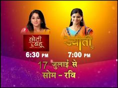 Choti Bahu – Parivaar Ki Jeevan Rekha & Jyoti starting on 17th July 2016 at 6:30PM and 7:00 PM   http://spanishvillastudio.blogspot.in/2016/08/choti-bahu-parivaar-ki-jeevan-rekha.html