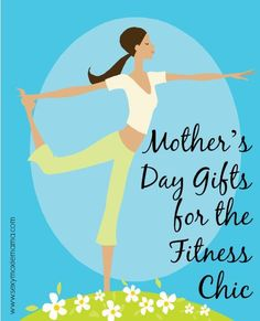 Mother's Day Gifts for the Fitness Chic! #mothersday #fitness #mom