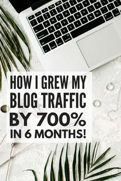 Want to know how to get more blog traffic? We've got you covered. We're sharing the exact tips we used to increase our pageviews from 125,000 to over 1,000,000 in less than 6 months. That's a 700% increase! If you want to know how to increase blog traffic
