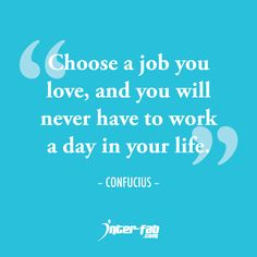 Love Your Job Quotes 100 Best Quotes: Love your Job images | Quote life, Quotes to live  Love Your Job Quotes