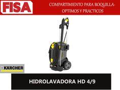 HIDROLAVADORA HD 4/9 Compartimiento para boquilla optima FERRETERIA INDUSTRIAL -FISA S.A.S Carrera 25 # 17 - 64 Teléfono: 201 05 55 www.fisa.com.co/ Twitter:@FISA_Colombia Facebook: Ferreteria Industrial FISA Colombia