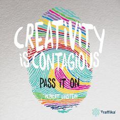 Like smiles, creativity is also contagious. #alberteinsten #giveandempower