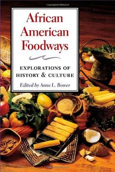 1000 images about african american food heritage on for African american cuisine history